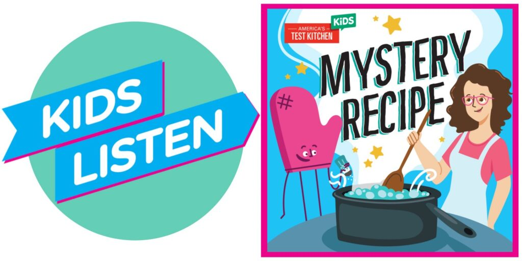Mistery Recipe podcast American Test Kitchen